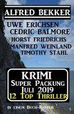 Krimi Super Packung Juli 2019 - 12 Thriller in einem Buch-Koffer (Alfred Bekker Thriller Sammlung, #42) (eBook, ePUB)