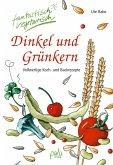 Dinkel und Grünkern (eBook, PDF)