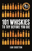 101 Whiskies to Try Before You Die (Revised and Updated) (eBook, ePUB)