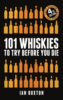 101 Whiskies to Try Before You Die (Revised and Updated) (eBook, ePUB) - Buxton, Ian