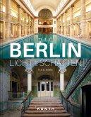 Berlin - Licht und Schatten