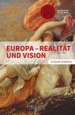 Europa - Realität und Vision