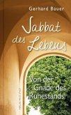 Sabbat des Lebens