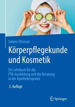 Körperpflegekunde und Kosmetik - Ellsässer, Sabine