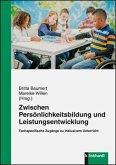 Zwischen Persönlichkeitsbildung und Leistungsentwicklung