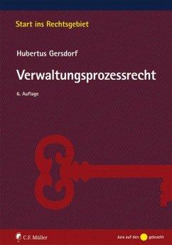 Verwaltungsprozessrecht - Gersdorf, Hubertus