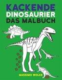 Kackende Dinosaurier - Das Malbuch