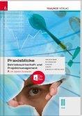 Praxisblicke - Betriebswirtschaft und Projektmanagement III HLW, inkl. digitalem Zusatzpaket