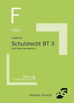 Fälle Schuldrecht BT 3 - Langkamp, Tobias