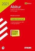 STARK Abiturprüfung Niedersachsen 2021 - Politik-Wirtschaft GA/EA