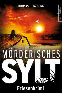 Mörderisches Sylt (eBook, ePUB) - Herzberg, Thomas