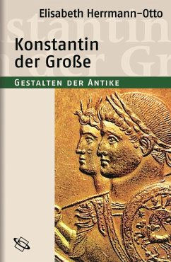 Konstantin der Große (eBook, PDF) - Herrmann-Otto, Elisabeth