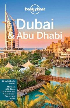 Lonely Planet Reiseführer Dubai & Abu Dhabi (eBook, ePUB) - Planet, Lonely