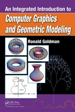An Integrated Introduction to Computer Graphics and Geometric Modeling (eBook, PDF) - Goldman, Ronald