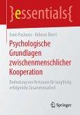 Psychologische Grundlagen zwischenmenschlicher Kooperation (eBook, PDF)