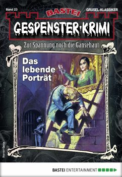 Gespenster-Krimi 23 - Horror-Serie (eBook, ePUB)