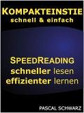 Kompakteinstieg: schnell & einfach Speedreading - schneller lesen, effizienter lernen (eBook, ePUB)