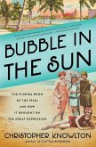 Bubble in the Sun (eBook, ePUB)