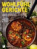 Wohlfühlgerichte aus einem Topf (eBook, PDF)