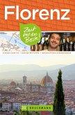 Bruckmann Reiseführer Florenz: Zeit für das Beste (eBook, ePUB)