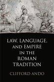 Law, Language, and Empire in the Roman Tradition (eBook, ePUB)