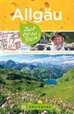 Bruckmann Reisefuhrer Allgau: Zeit fur das Beste