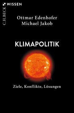 Klimapolitik (eBook, ePUB) - Edenhofer, Ottmar; Jakob, Michael