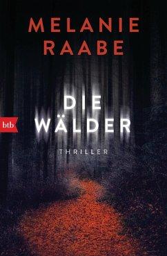 Die Wälder (eBook, ePUB) - Raabe, Melanie