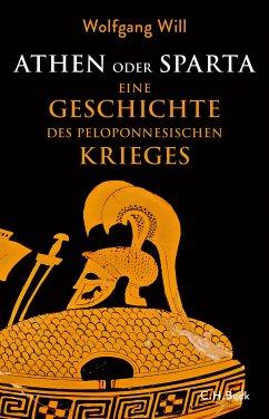 Athen oder Sparta (eBook, ePUB) - Will, Wolfgang