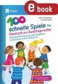 100 schnelle Spiele für Deutsch als Zweitsprache (eBook, PDF)