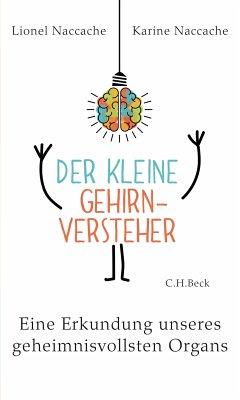 Der kleine Gehirnversteher (eBook, ePUB) - Naccache, Lionel; Naccache, Karine