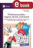 70 Rechenmandalas - magisch, tierisch, motivierend (eBook, PDF)