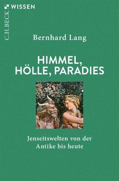 Himmel, Hölle, Paradies (eBook, ePUB) - Lang, Bernhard