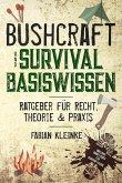 Bushcraft und Survival Basiswissen (eBook, ePUB)