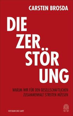 Die Zerstörung (eBook, ePUB) - Brosda, Carsten