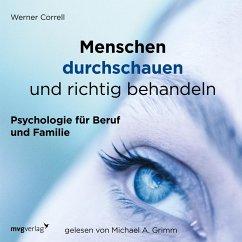 Menschen durchschauen und richtig behandeln (MP3-Download) - Correll, Werner