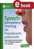 Sprechkompetenz-Training Französisch Lernjahr 1-2 (eBook, PDF)
