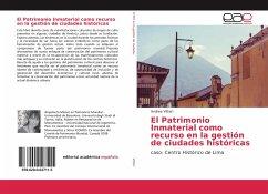 El Patrimonio Inmaterial como recurso en la gestión de ciudades históricas