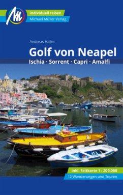 Golf von Neapel Reiseführer Michael Müller Verlag - Haller, Andreas