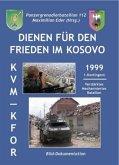 Dienen für den Frieden im Kosovo