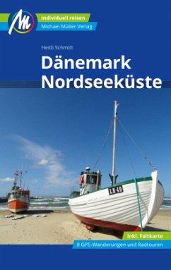 Dänemark Nordseeküste Reiseführer Michael Müller Verlag - Schmitt, Heidi