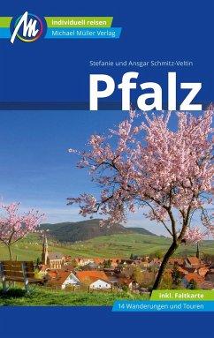 Pfalz Reiseführer Michael Müller Verlag - Schmitz-Veltin, Ansgar; Schmitz-Veltin, Stefanie