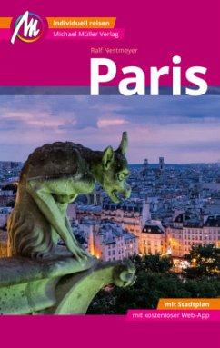 Paris MM-City Reiseführer Michael Müller Verlag - Nestmeyer, Ralf