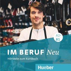 Im Beruf NEU A2+/B1 - Hörtexte zum Kursbuch, 2 Audio-CDs - Buchwald-Wargenau, Isabel; Giersberg, Dagmar