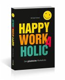 Happy Workaholic
