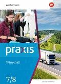Praxis Wirtschaft 7 / 8. Schülerband. Sachsen-Anhalt