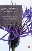 Living Against Austerity: A Feminist Investigation of Doing Activism and Being Activist