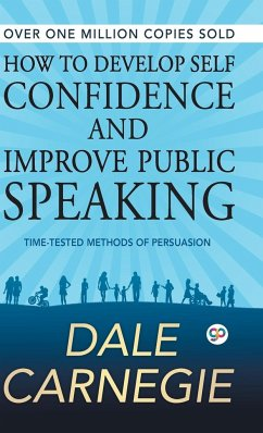 How to Develop Self Confidence and Improve Public Speaking - Carnegie, Dale