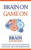 Turn Your Brain On to Get Your Game On