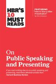 HBR's 10 Must Reads on Public Speaking and Presenting (with featured article